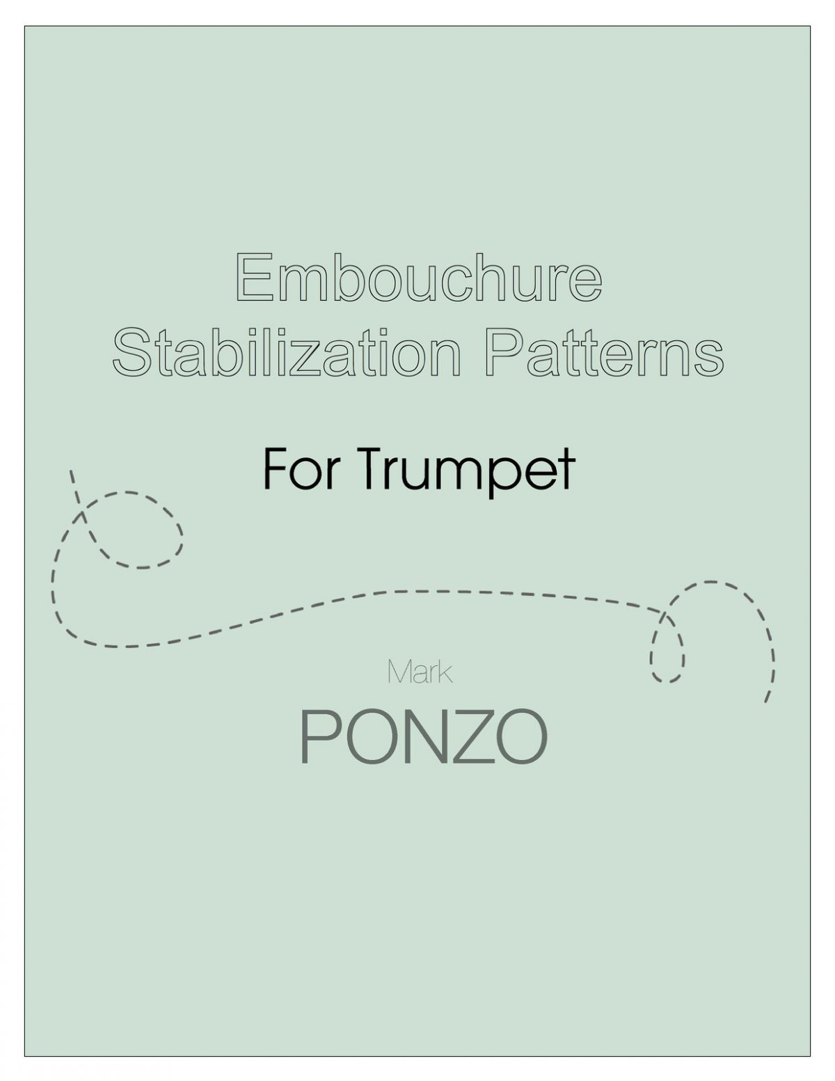 Ponzo, Embouchure Stabilization Patterns for Trumpet