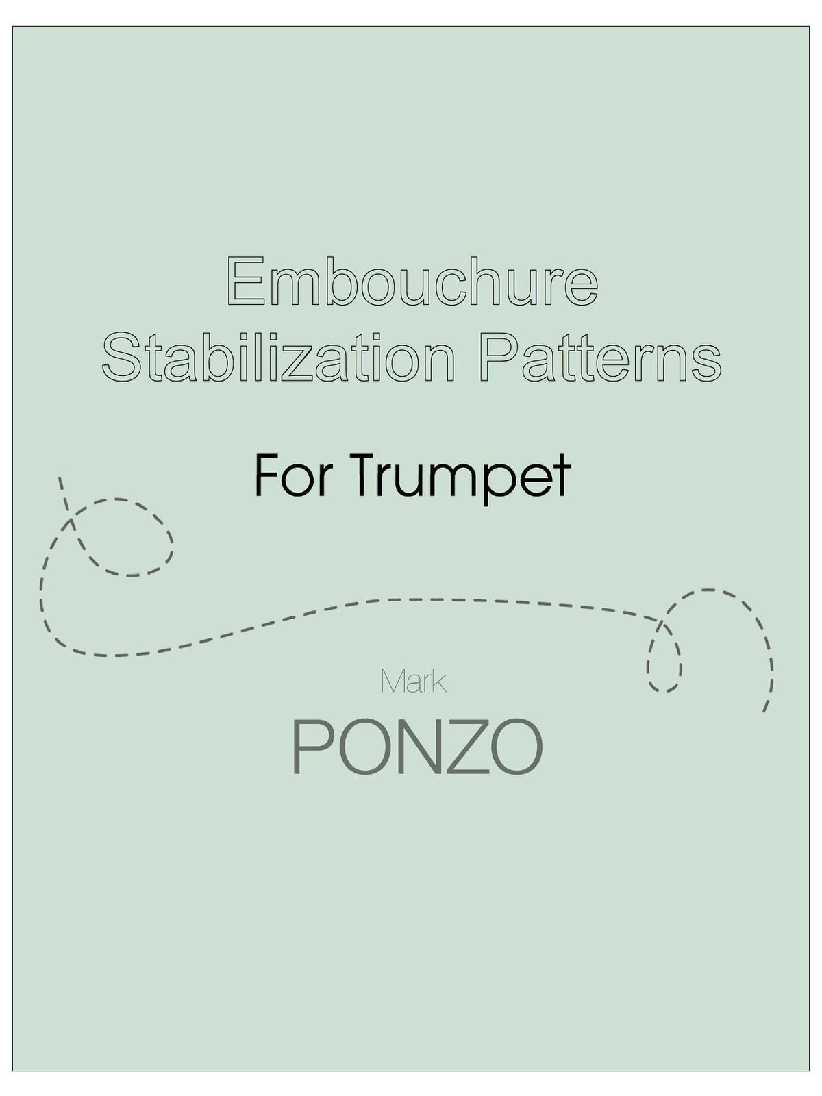 Ponzo, Embouchure Stabilization Patterns for Trumpet