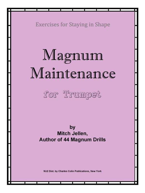 Clean Jellin, Magnum Maintenance for Trumpet