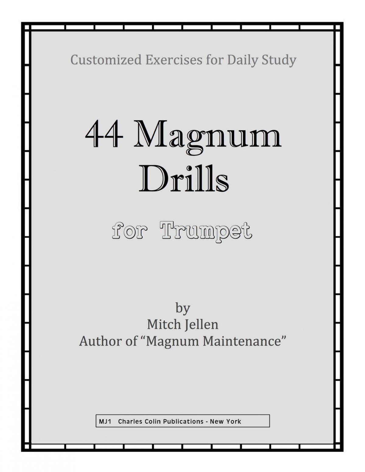 Jellen, 44 Magnum Drills for Trumpet