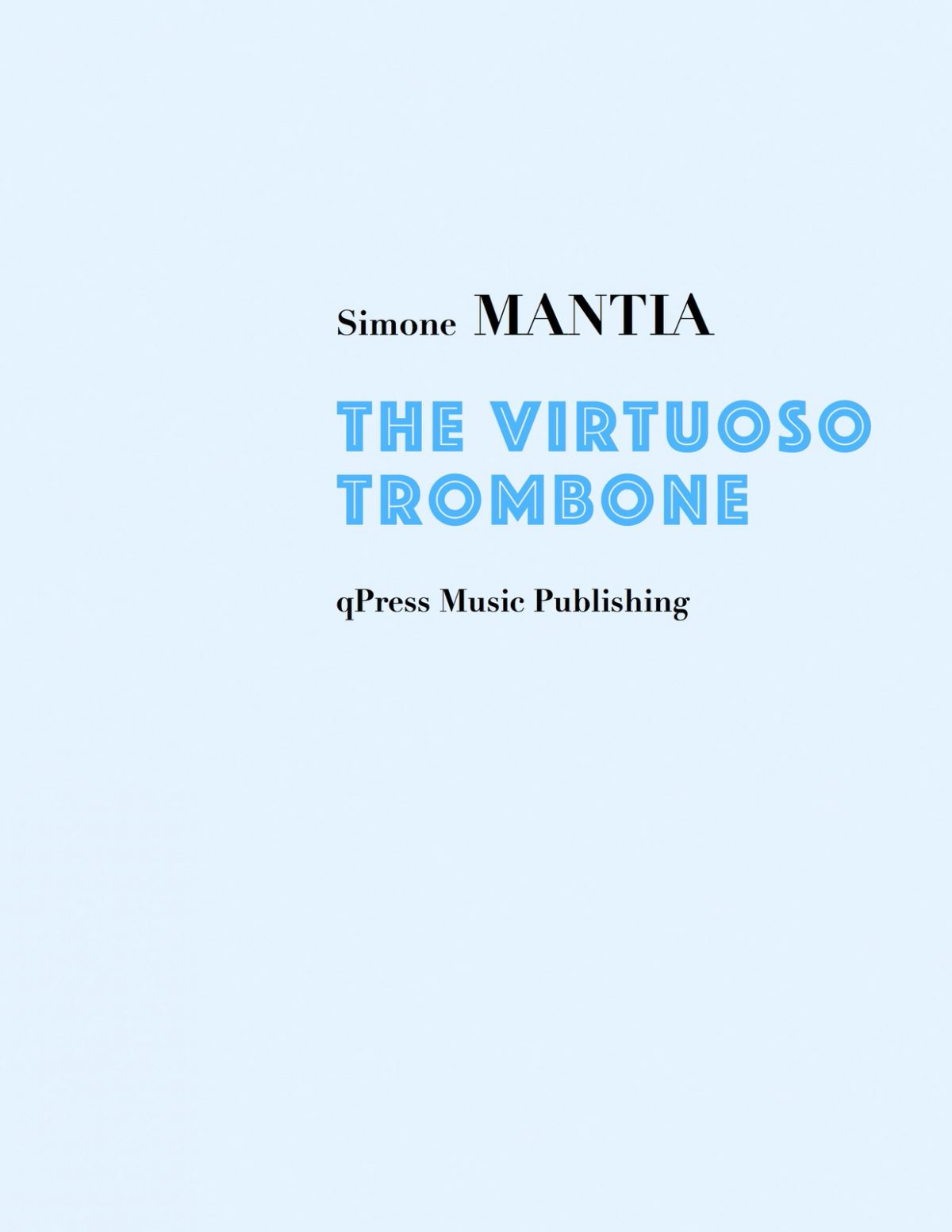 Mantia, Simone The Virtuoso Trombone 1