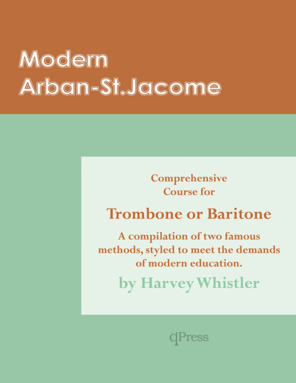 Modern Arban St-Jacome Comprehensive Course for Trombone or Baritone