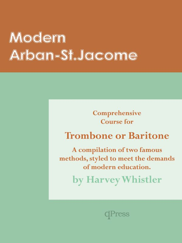 Whistler, Modern Arban St-Jacome Comprehensive Course for Trombone or Baritone