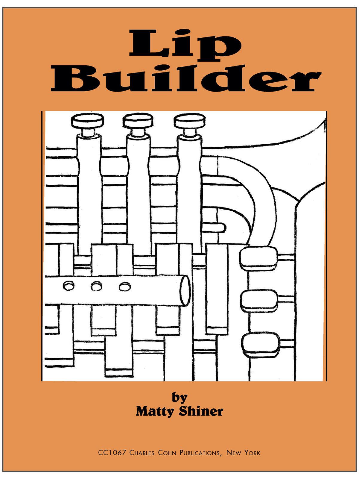 Shiner, Lip Builder