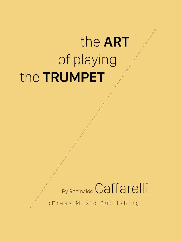 Caffarelli, The Art of Playing the Trumpet