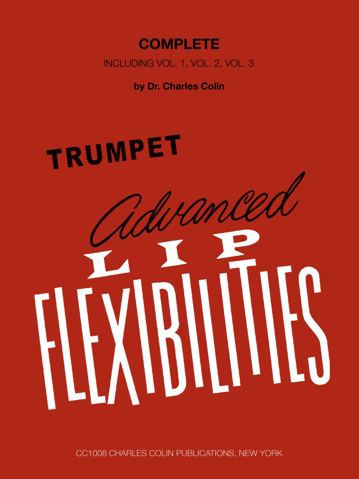 Colin, Advanced Lip Flexibilities