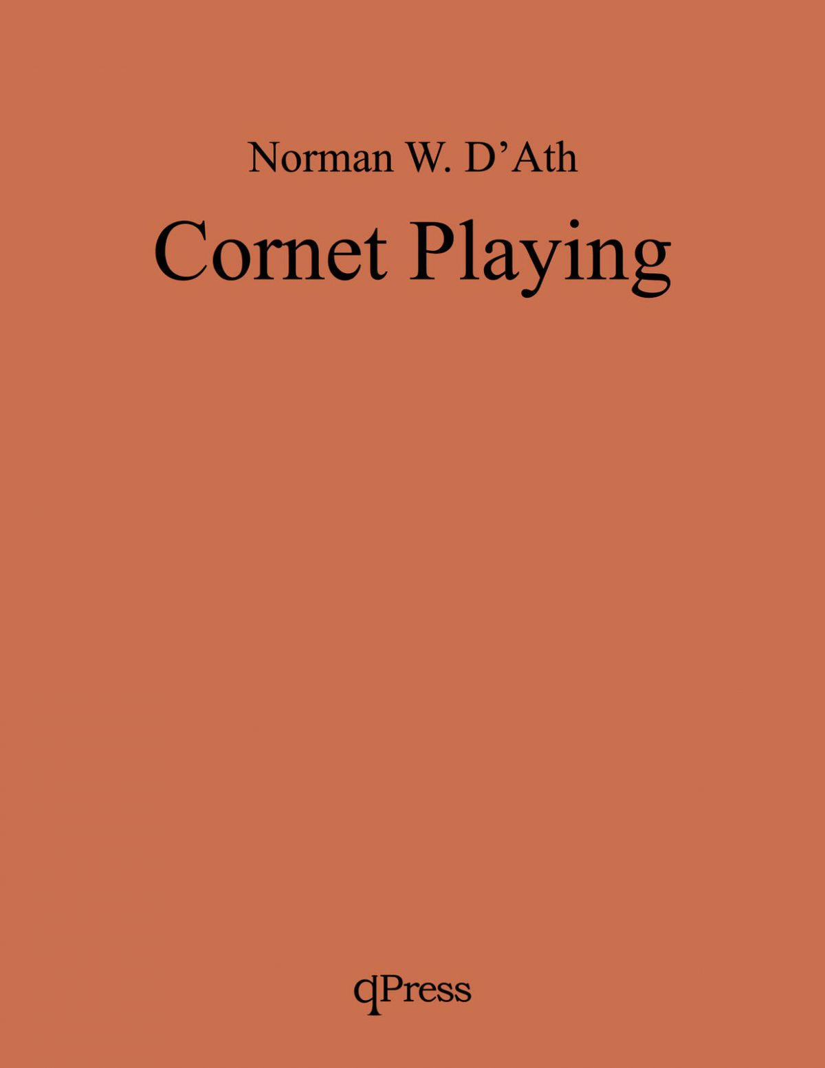 D'Ath, Norman, Cornet Playing