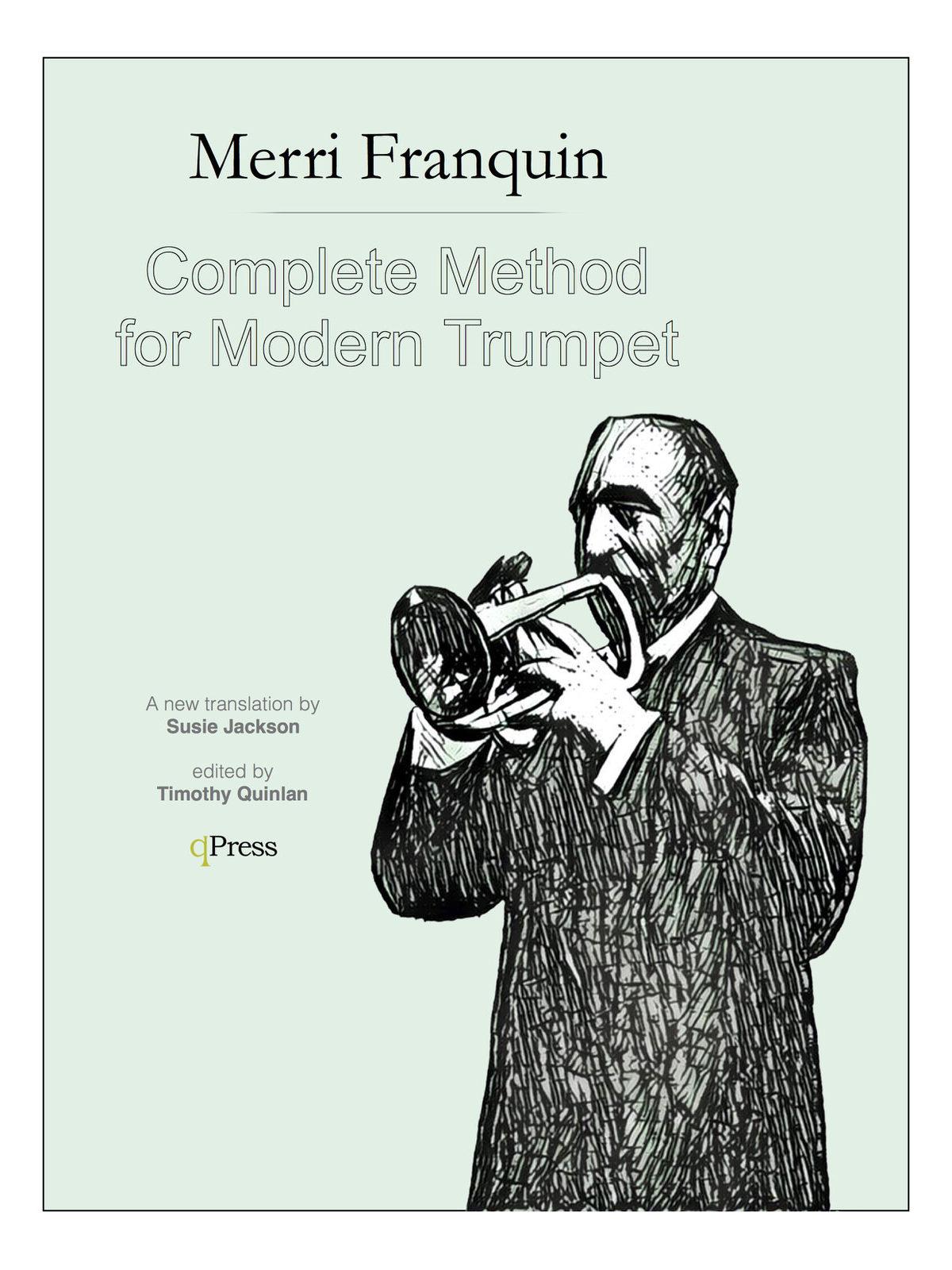 Franquin, Complete Method for Modern Trumpet