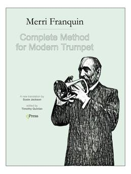 Franquin, Complete Method for Modern Trumpet