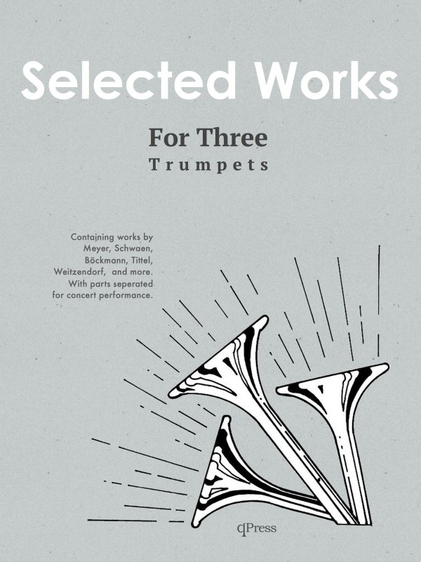 Various, Selected Works for Three Trumpets (Complete With Parts)