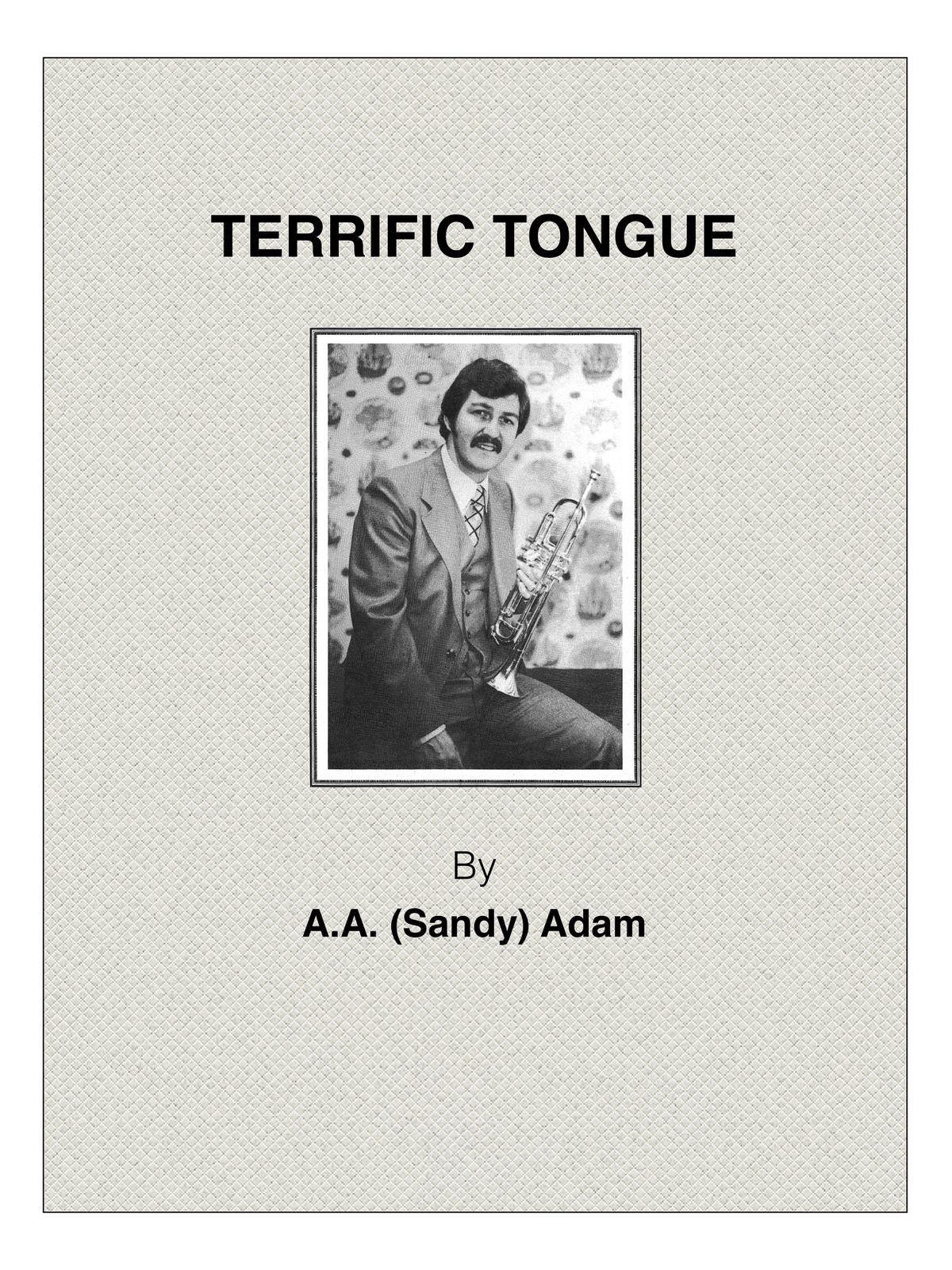 Adam, Terrific Tongue