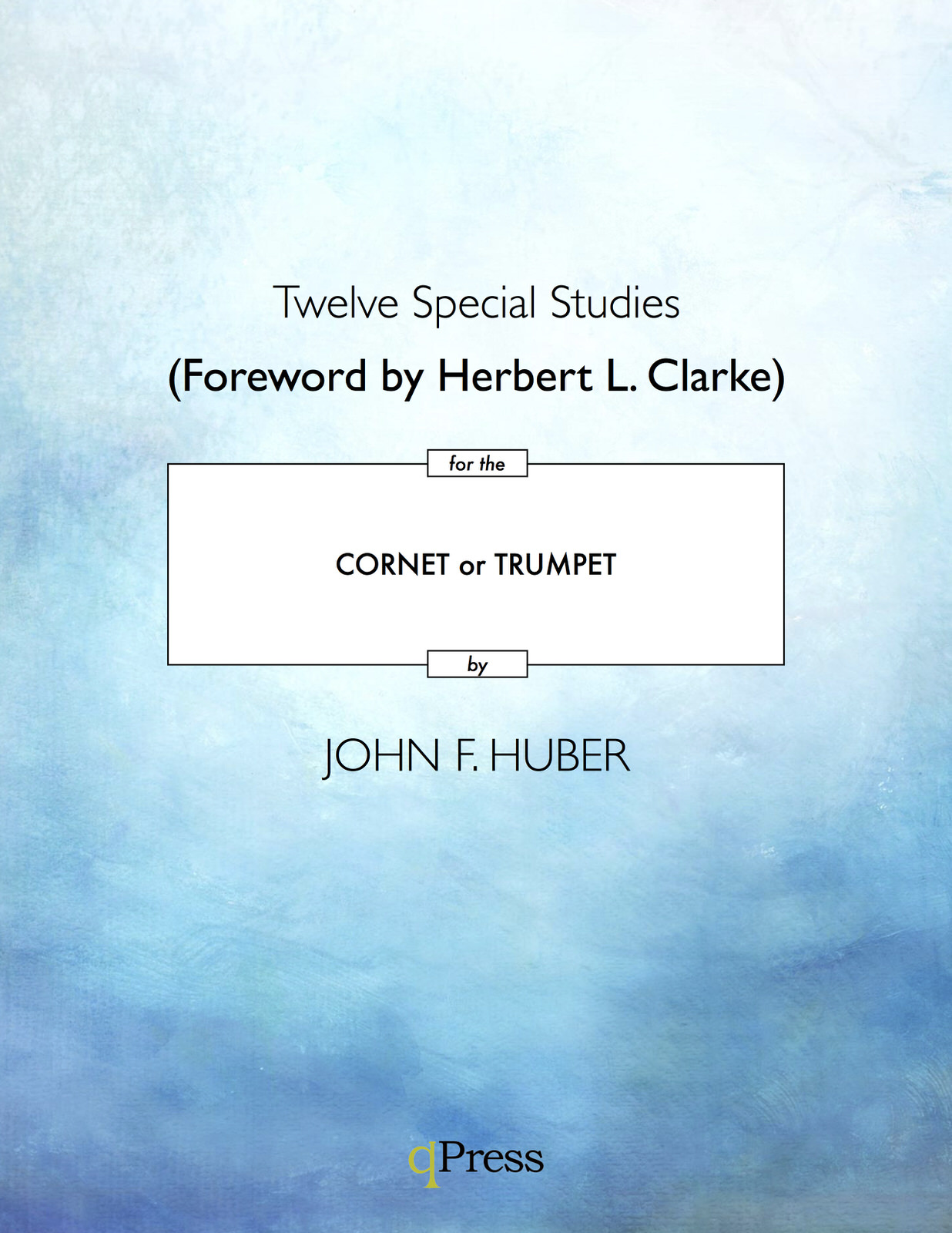 12 Special Studies for the Cornet or Trumpet