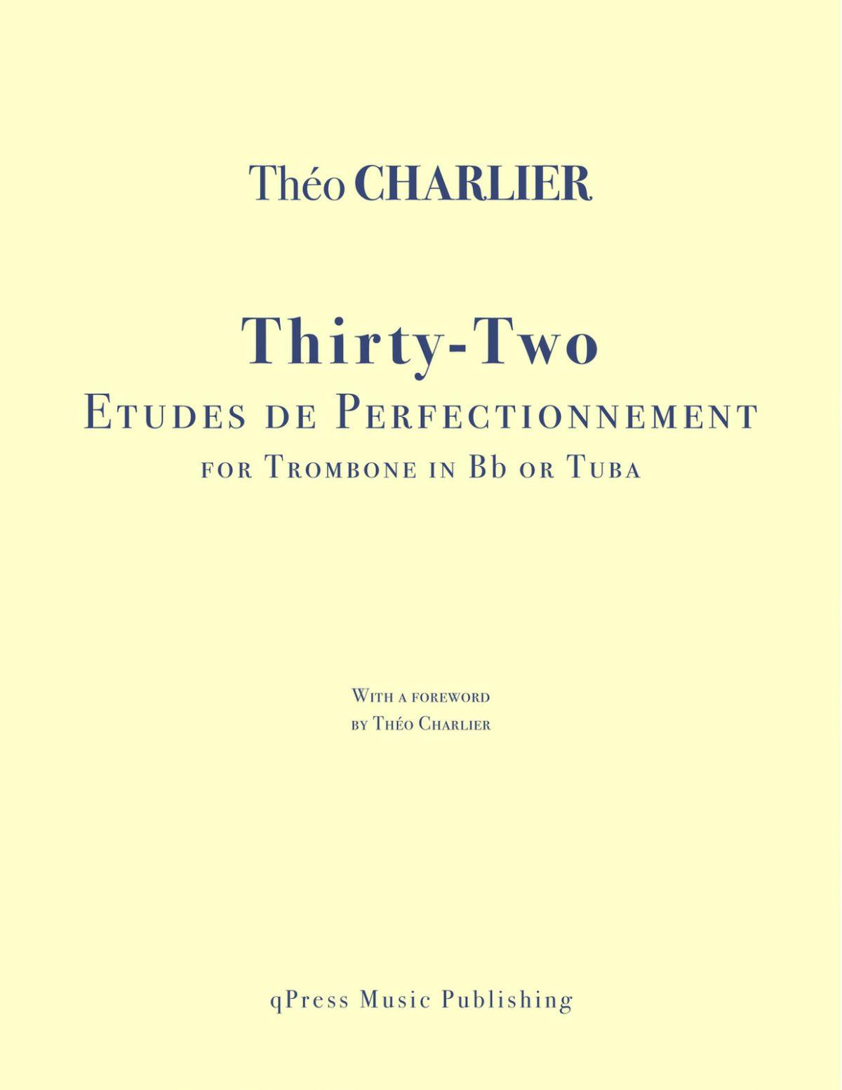 Charlier, 32 Etudes de Perfectionnement pour Trombone
