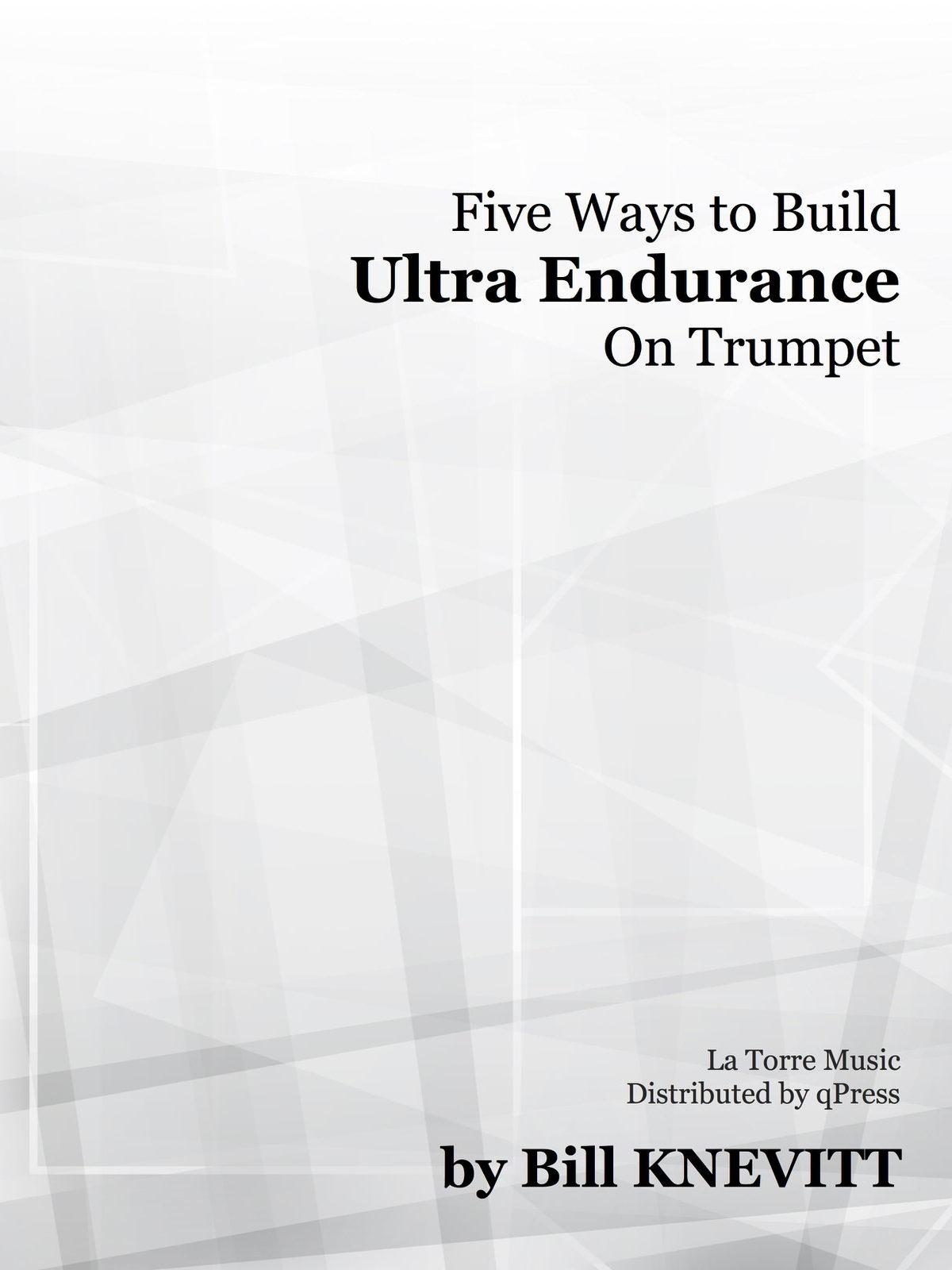 knevitt-five-ways-to-build-ultra-endurance-on-trumpet