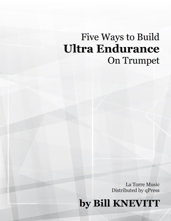5 Ways to Build Ultra Endurance on Trumpet (with Recordings)