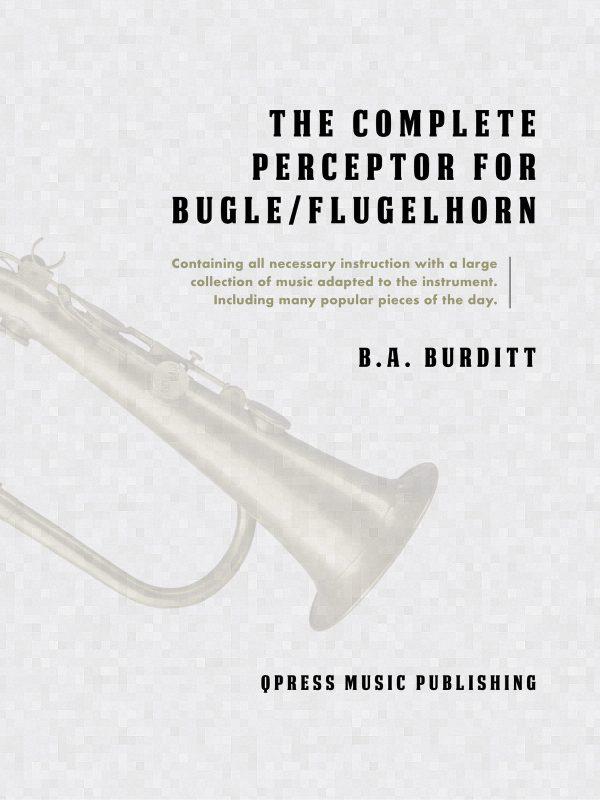 Burditt, BA, Complete Preceptor for the Bugle
