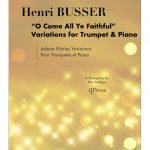Busser, Adeste Fideles Variations