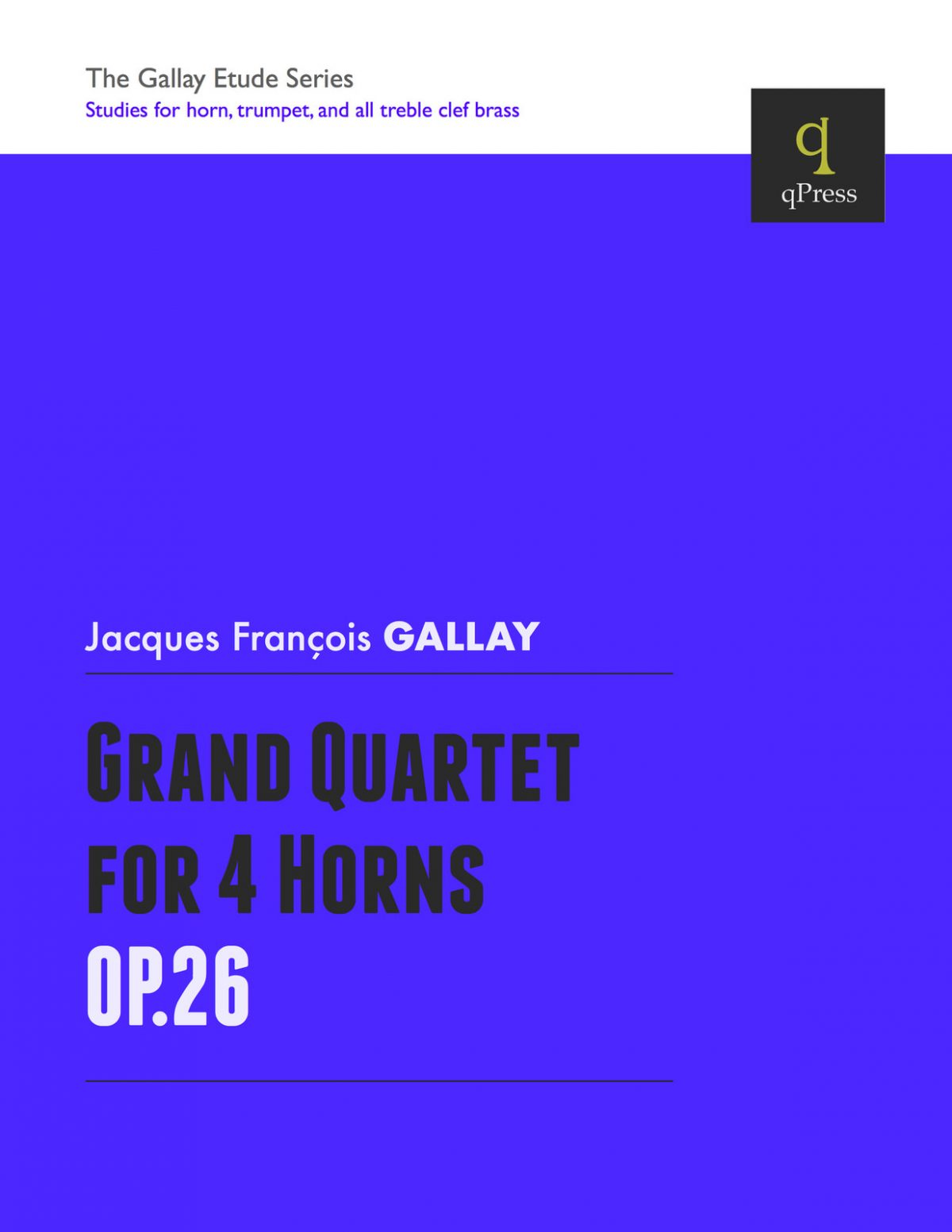 Gallay, Grand Quartet for Four Horns