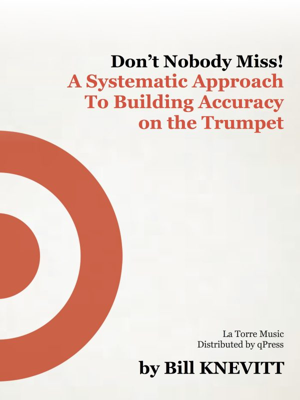 knevitt-dont-nobody-miss-a-systematic-approach-to-building-accuracy-on-trumpet
