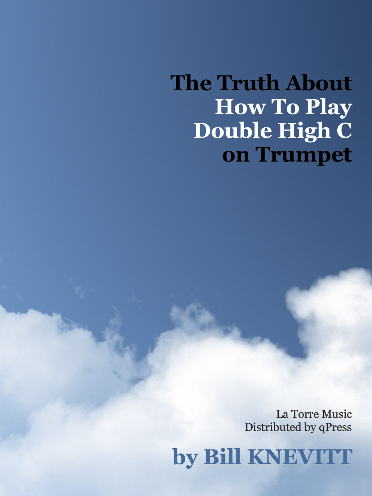 knevitt-the-truth-about-how-to-play-double-high-c-on-trumpet