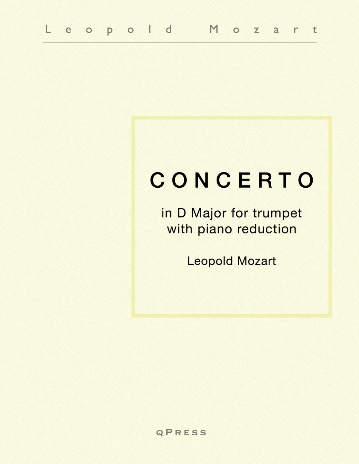 Mozart, Leopold, Concerto in D Major for Trumpet