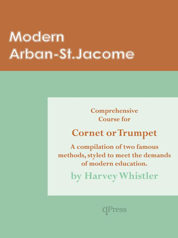 Whistler, Modern Arban-St.Jacome for Trumpet