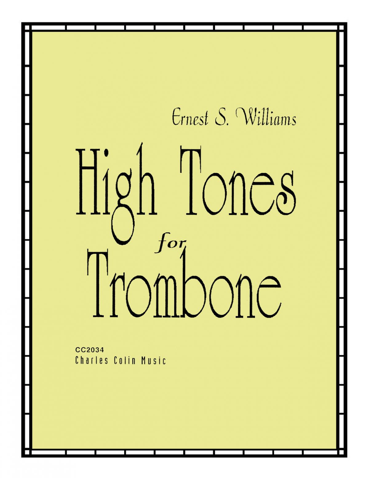 Williams, High Tones for Trombone
