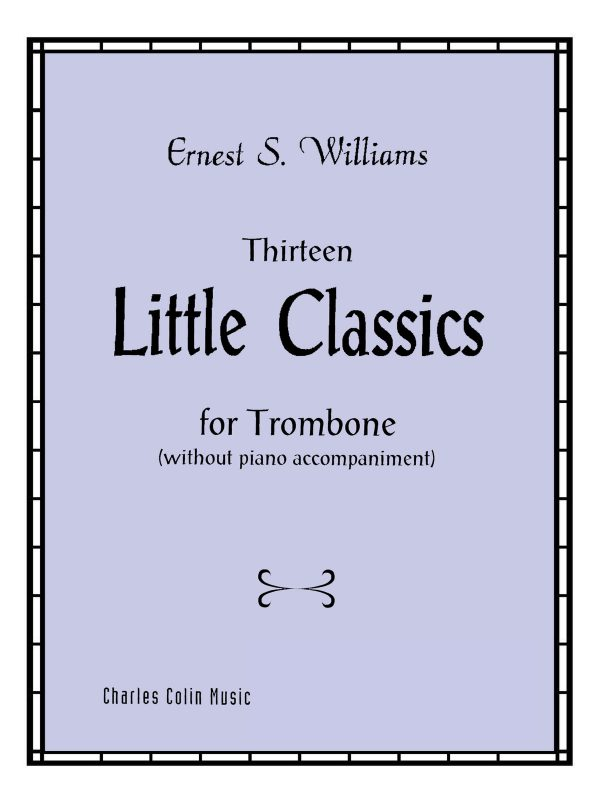 Williams, Little Classics for Trombone