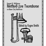 Williams, Method for Trombone