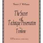 Williams, Secret of Technique Presevation for Trombone