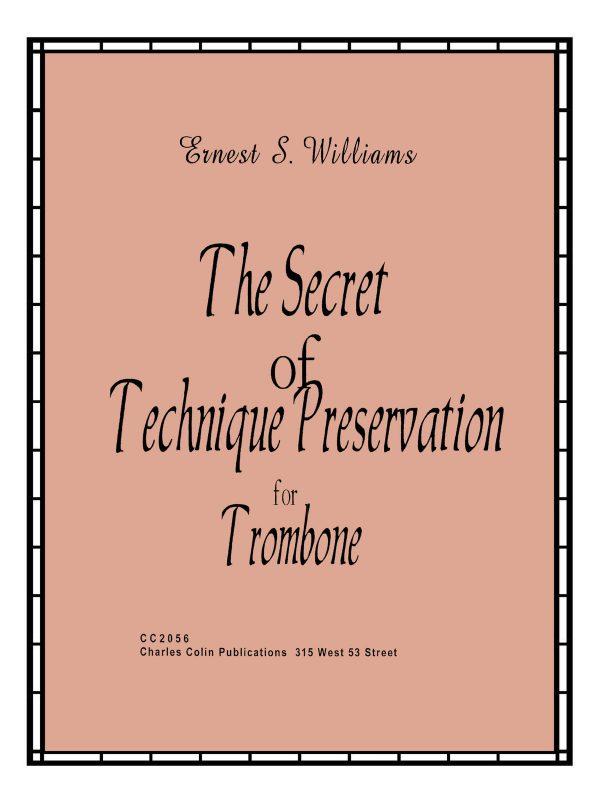 Williams, Secret of Technique Presevation for Trombone