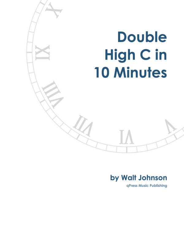 Double High C in 10 Minutes