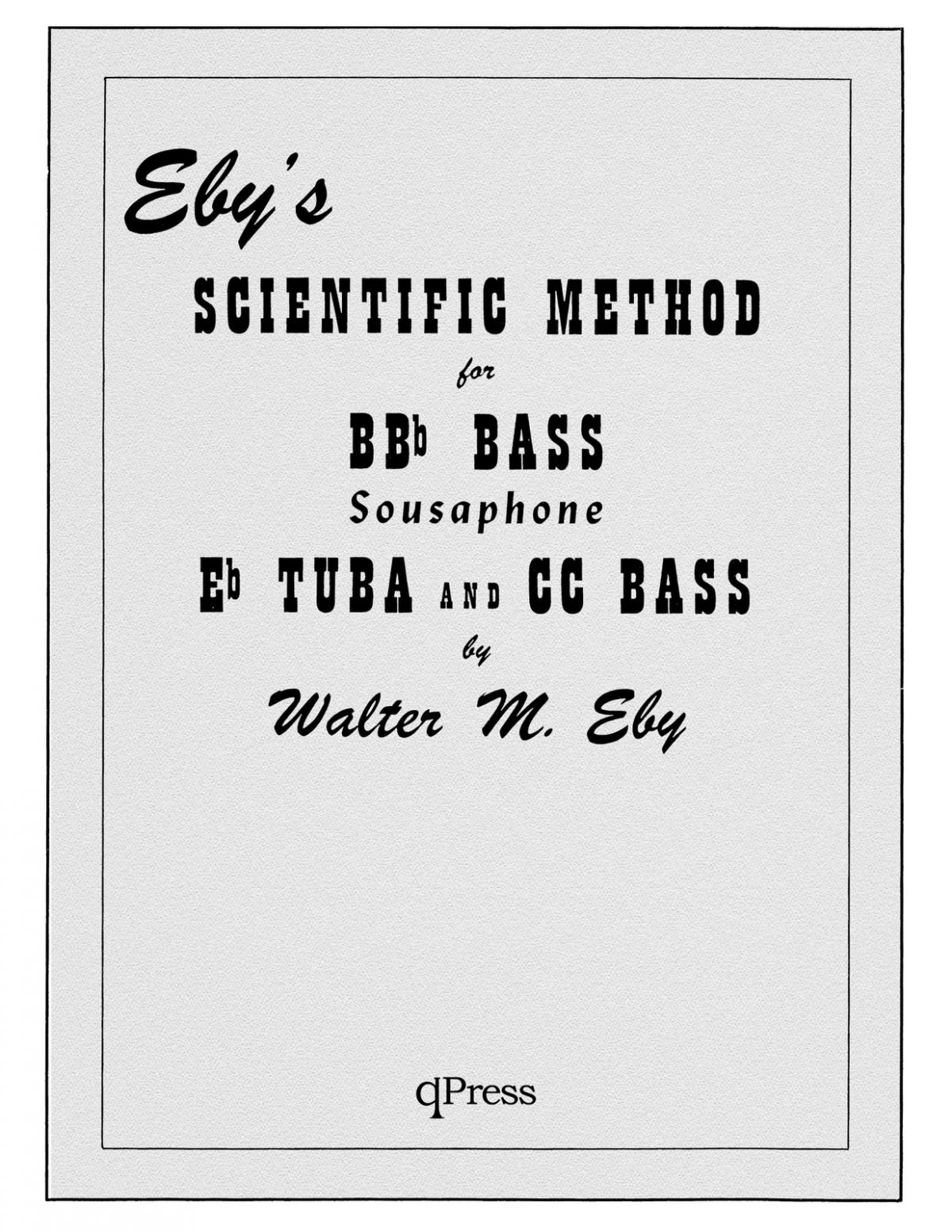 Eby, Scientific Method for Tuba Complete