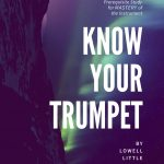 Little, Know Your Trumpet