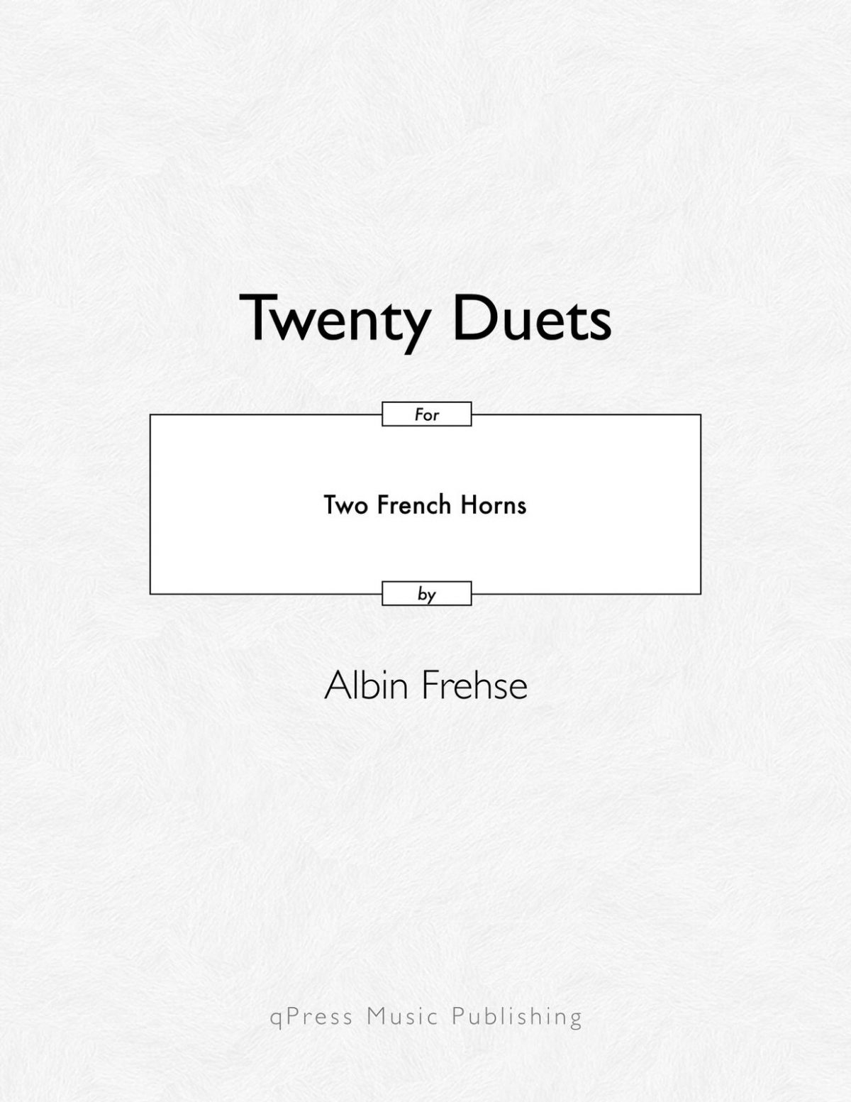 Frehse, 20 Duets for Two Horns