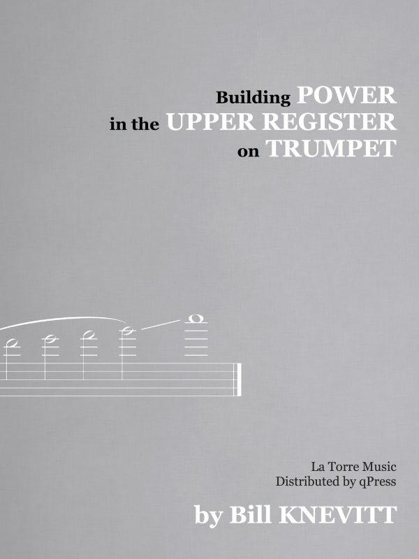 Knevitt, Building Power in the Upper Register on Trumpet