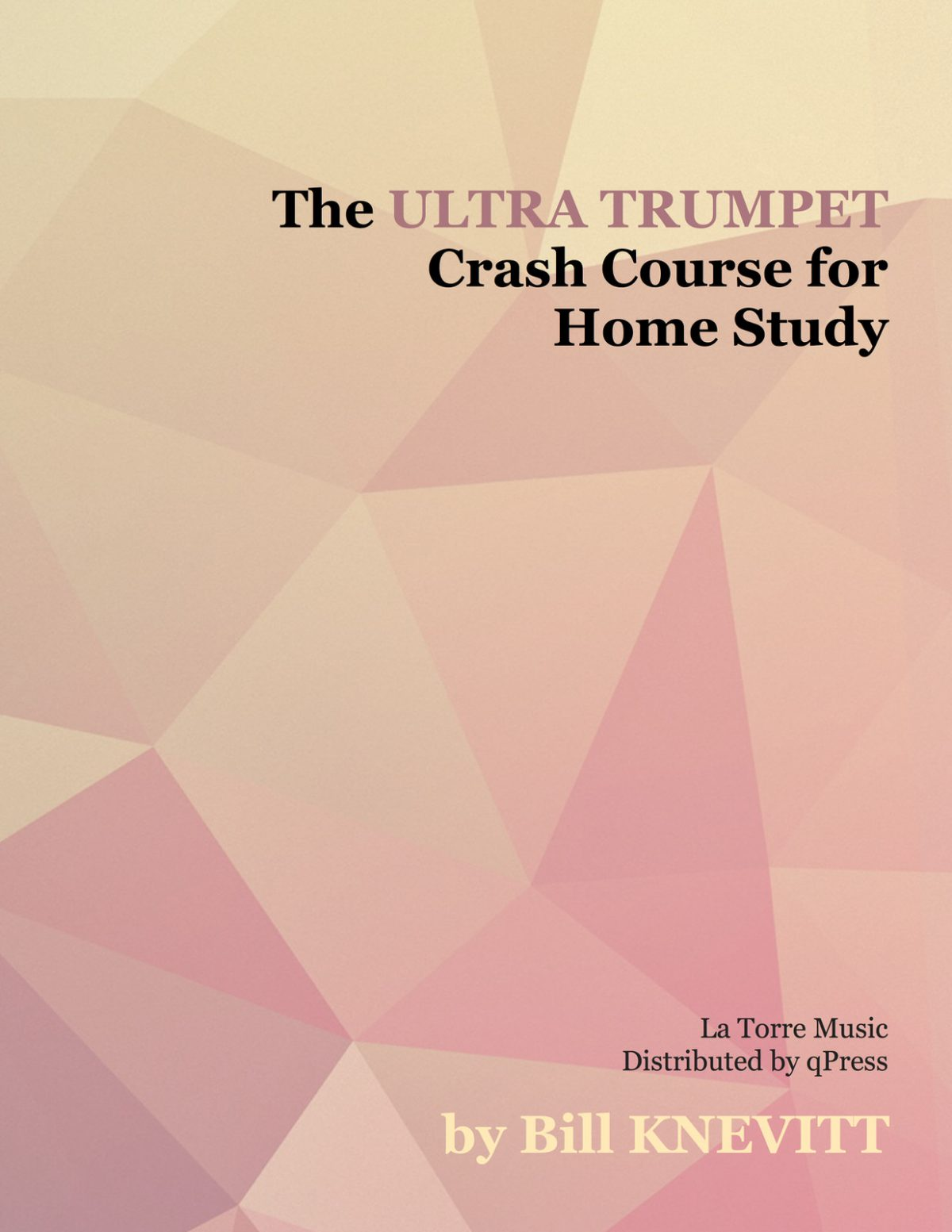 Knevitt, The Ultra-Trumpet Crash Course for Home Study-p001