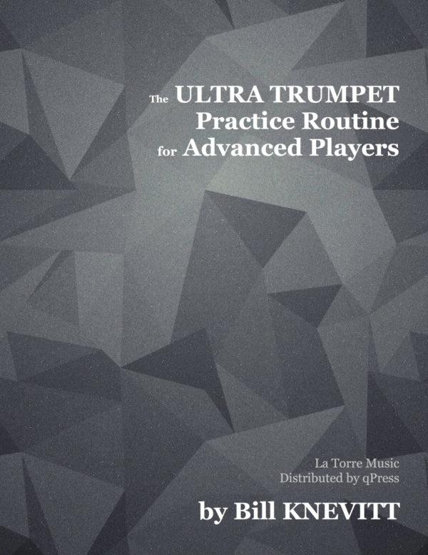 Ultra Trumpet Practice Routine