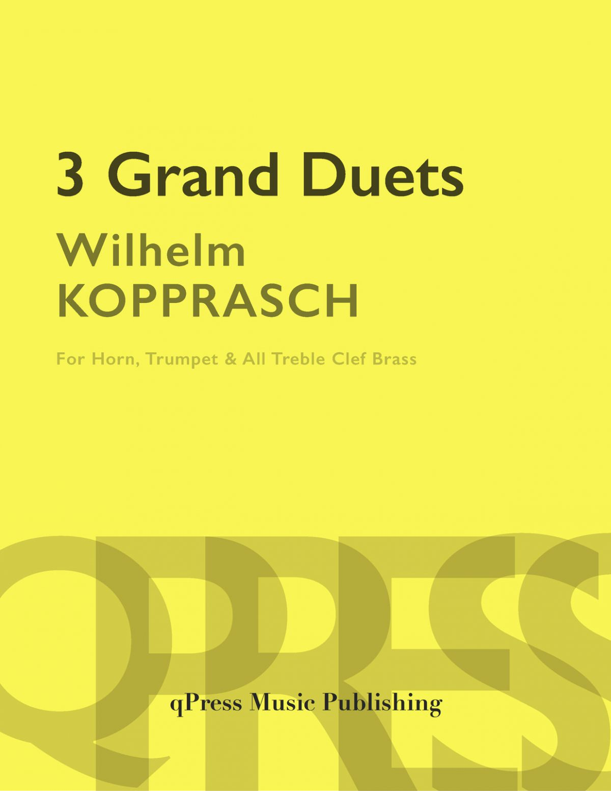 Kopprasch, Three Grand Duets
