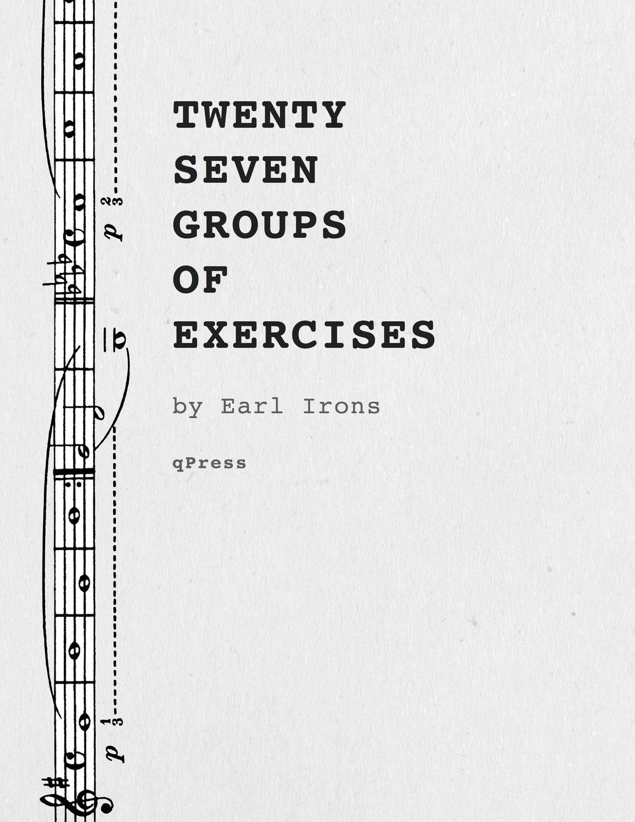 Irons 27 Groups of Exercises p01 1 27 groups of exercises by irons, earl qpress