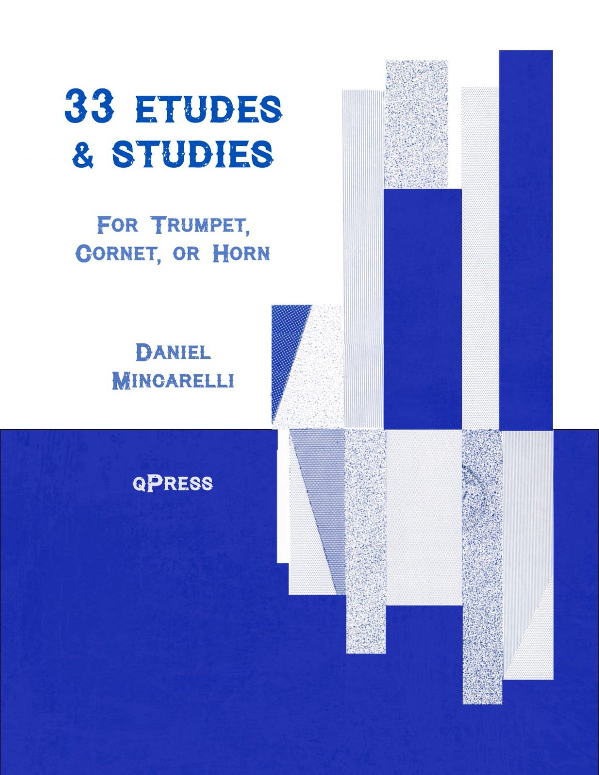 Mincarelli, Daniel, 33 Etudes and Studies for Trumpet-p01