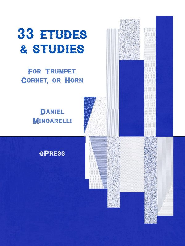 Mincarelli, Daniel, 33 Etudes and Studies for Trumpet-p01