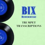 Beiderbecke, Trumpet Transcriptions-p01