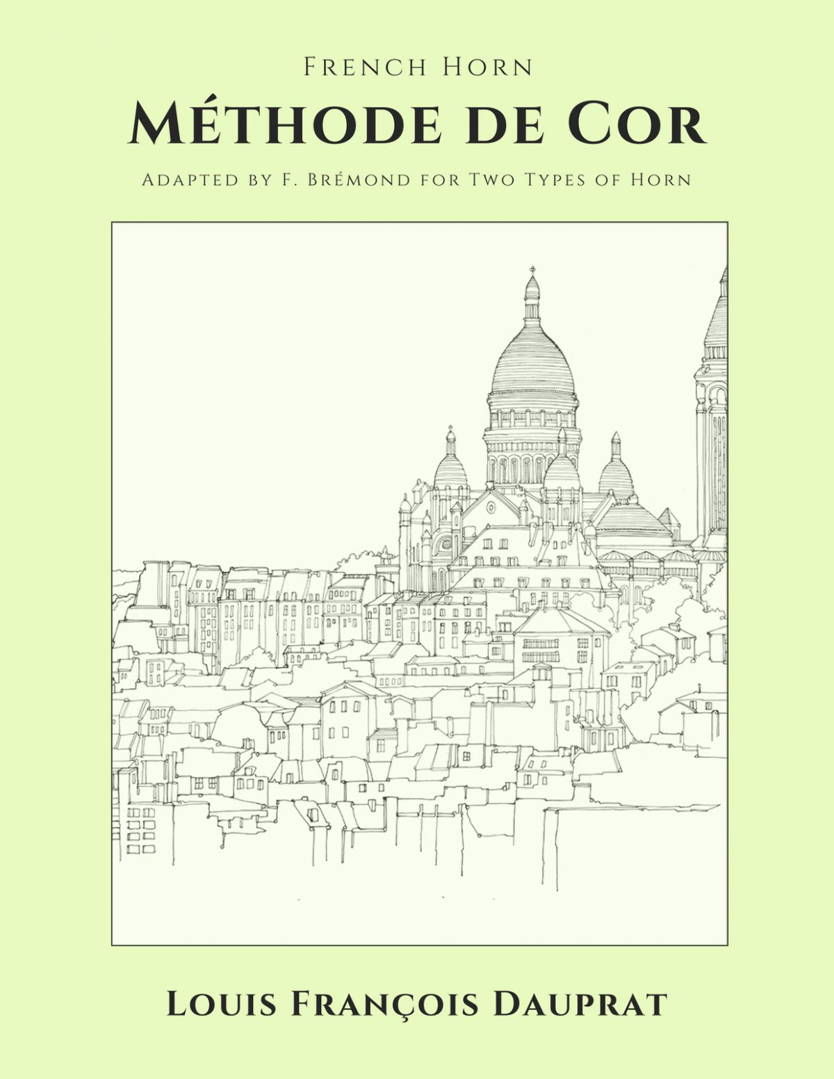 Dauprat, Method de cor F. Bremond