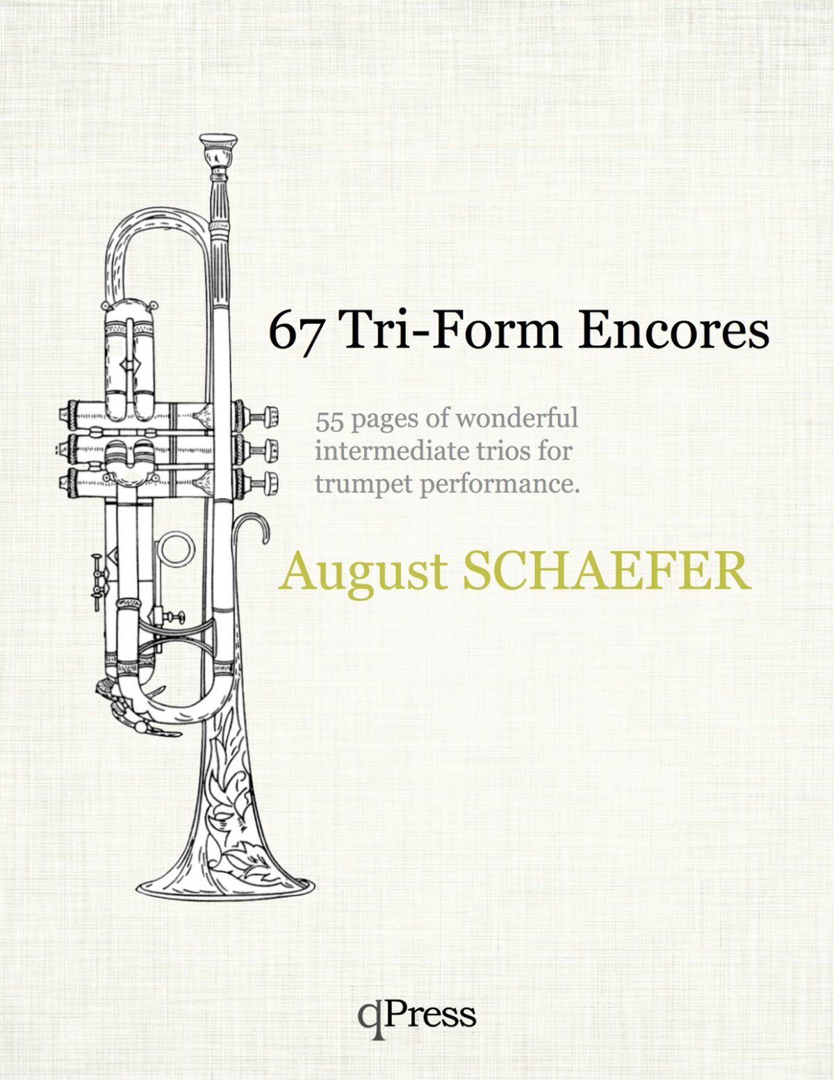 Schaefer, 67 Tri-Form Encores for Three Trumpets