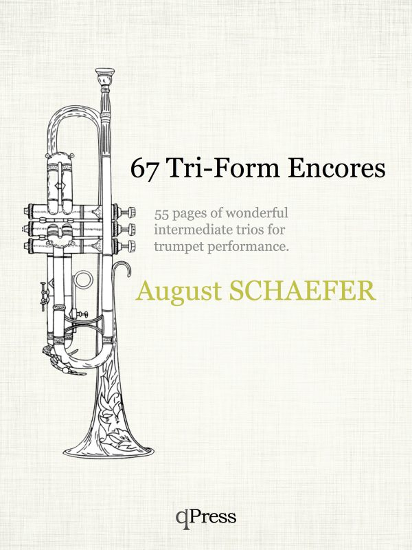 Schaefer, 67 Tri-Form Encores for Three Trumpets