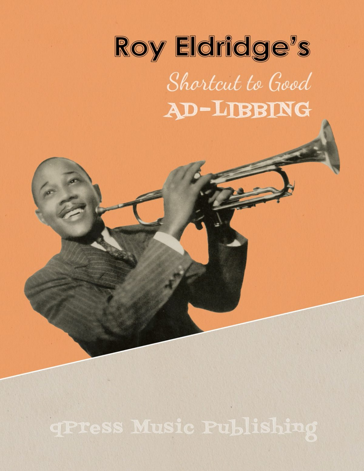 Eldridge, Short Cut to Good Ad-Libbing (A new concise method in the art of improvisation)-p01