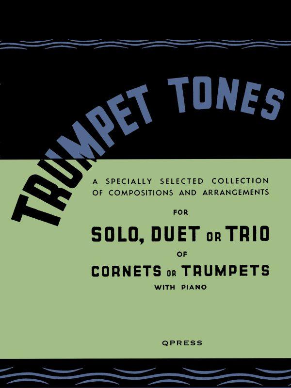 Trumpet Tones, Solos, Duets, or Trios with Piano-1