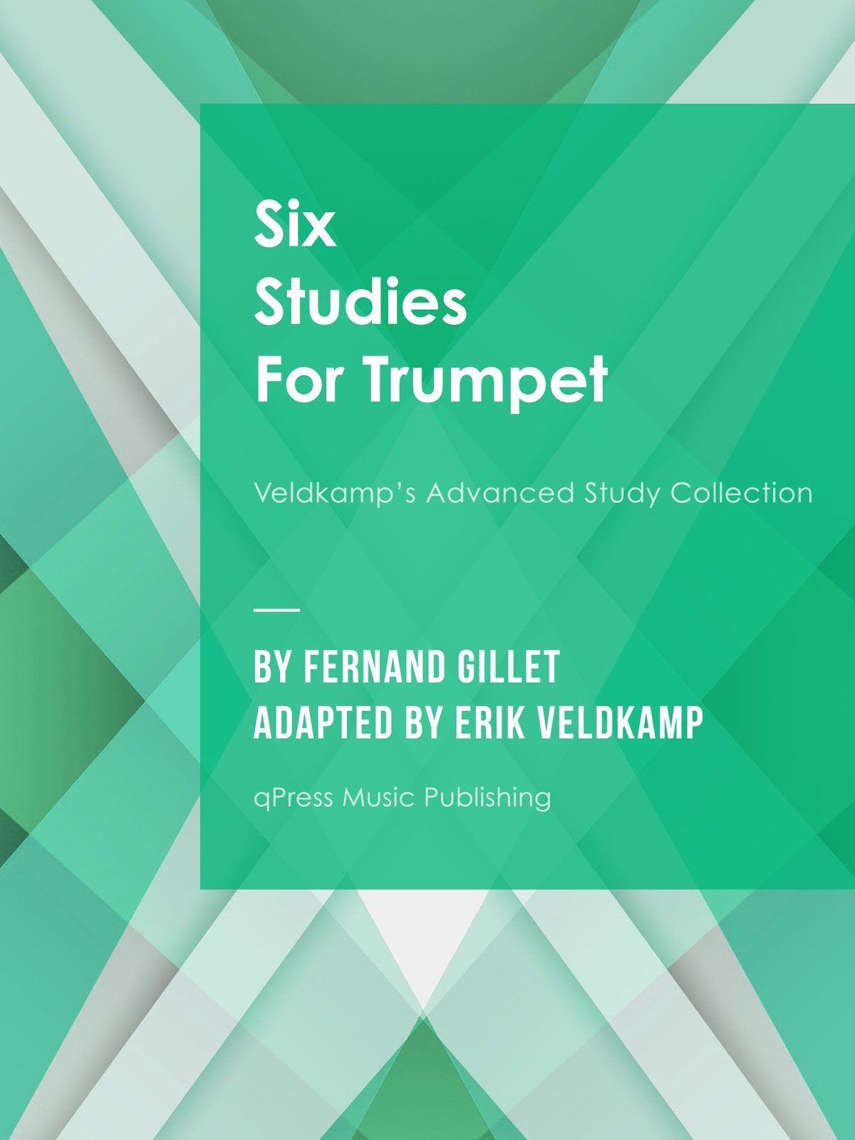 Gillet-Veldkamp, 6 Advanced Studies for Trumpet-p01