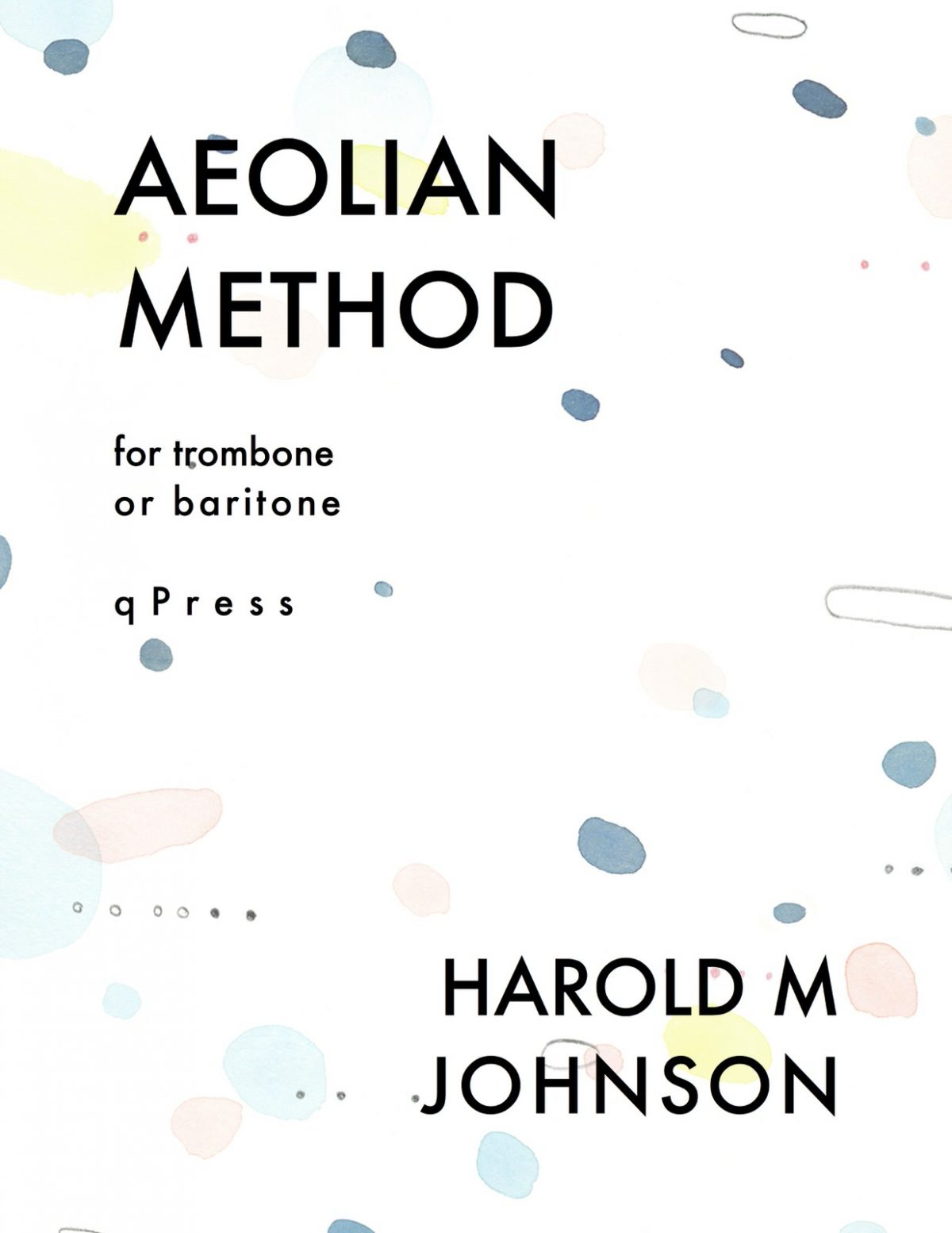 Johnson, Harold M., Aeolian Method for Trombone-p01
